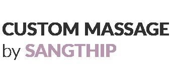 Custom Massages by Sangthip